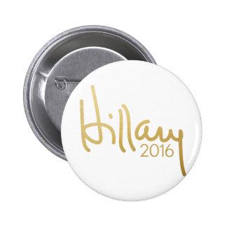 Vitesse de campagne de Hillary Clinton 2016 - or Badges