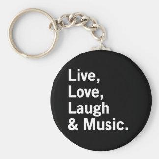 Vivant, amour, rire et musique porte-clés