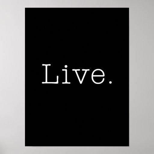 Vivant. Noir et blanc vivent le modèle de citation Affiche