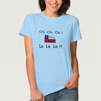 Vivats Chili !  Chi Chi Chi Le Le Le !  Drapeau T-shirt