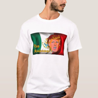 Vivats Mexique ! ! ! T-shirt d'atout d'anti-Donald