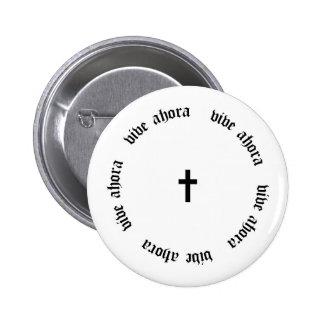 Vive Ahora - croix Badges