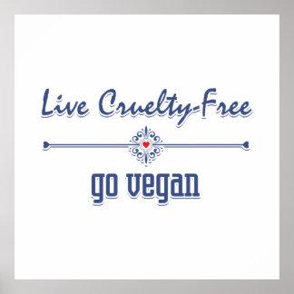 Vivent la cruauté libre, vont végétalien posters