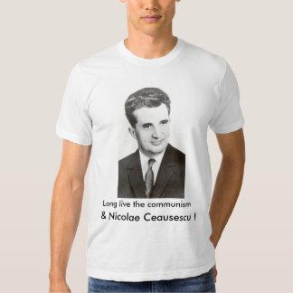 Vivent longtemps le communisme et le Nicolae T-shirts