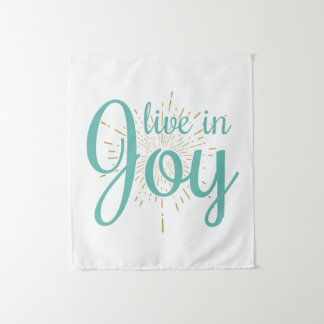 Vivez en tapisserie de la joie  