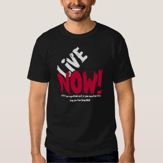 VIVEZ MAINTENANT ! T-shirt de motivation
