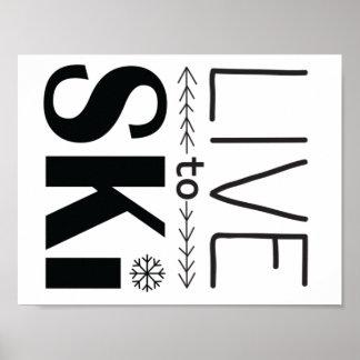 Vivez pour skier affiche poster