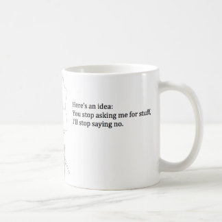 """""""Voici la tasse d'une idée"""""""