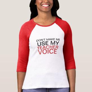 Voix de professeur t-shirt