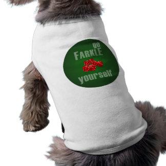 Vont Farkle vous-même T-shirt Pour Chien