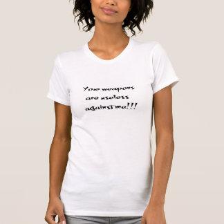 Vos armes sont le T-shirt des femmes inutiles