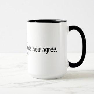 Vos expositions mêmes de silence que vous convenez mug