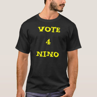 VOTE 4NINO T-SHIRT