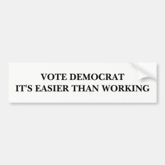 Votez Démocrate, il est plus facile qu'en Autocollant De Voiture