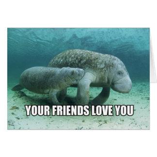 """""""Votre amour d'amis vous"""" carte apaisante de"""