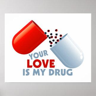 Votre amour est mes coeurs de drogue dans la affiches