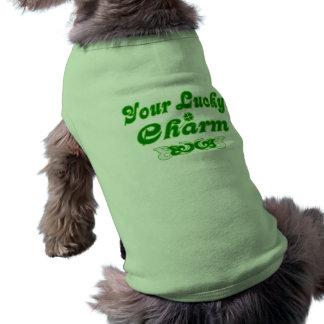 Votre charme chanceux votre charme chanceux t-shirt pour chien