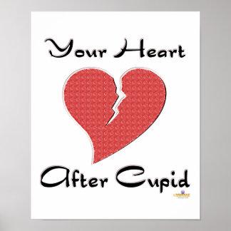 Votre coeur après le coeur brisé de cupidon affiches