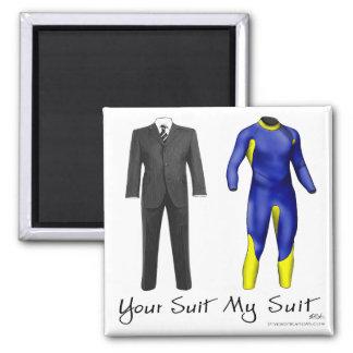 Votre costume mon aimant de costume