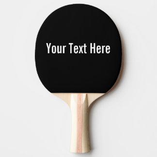 Votre des textes palette noire faite sur commande raquette tennis de table