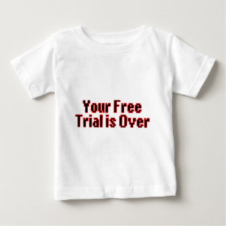Votre essai gratuit est terminé t-shirt