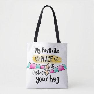 Votre étreinte mon sac fourre-tout préféré à