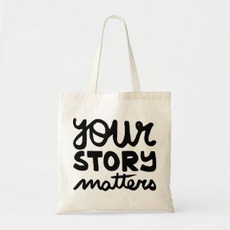 votre histoire importe sac fourre-tout