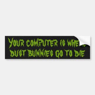 Votre ordinateur est où les lapins de la poussière autocollant de voiture