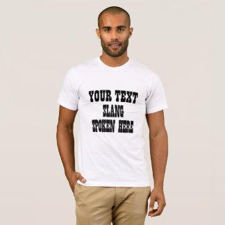 Votre T-shirt d'argot des textes