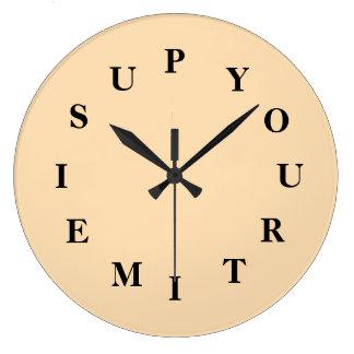 Votre temps est en hausse la grande horloge ronde