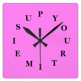 Votre temps est en hausse l'horloge murale horloge carrée