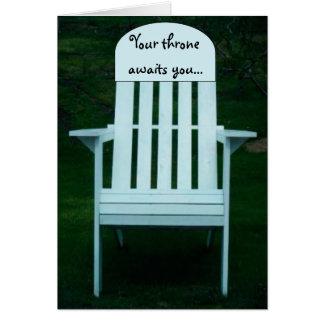 Votre trône vous attend carte de chaise