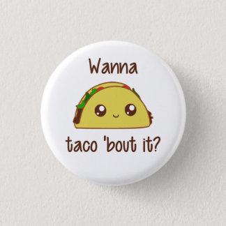Voulez accès à taco le 'il ? badge