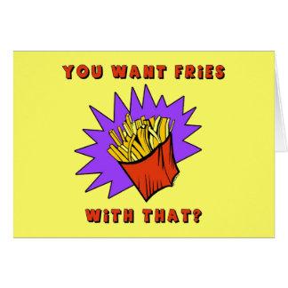 Voulez les fritures avec cela ? carte de vœux