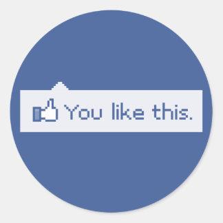 Vous aimez ce Facebook drôle Sticker Rond