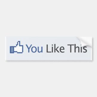 Vous aimez ce Facebook (l'adhésif pour pare-chocs) Autocollant De Voiture