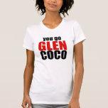 Vous allez des Cocos de gorge T-shirt