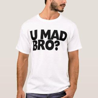 Vous bro fou ? Je ne suis pas même bro. fou T-shirts