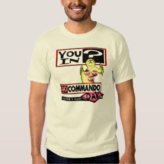 vous dedans le JOUR de COMMANDO GO T-shirts