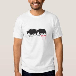 Vous dites des yaks. Je dis. T-shirts