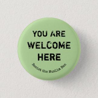 Vous êtes bienvenus vous boutonnez ici badges