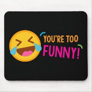 Vous êtes Emoji drôle Tapis De Souris