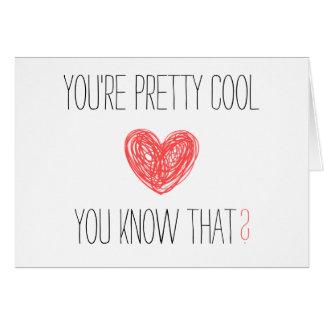 Vous êtes joli cool, vous savez cela ? Carte