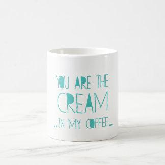Vous êtes la crème dans ma tasse romantique de