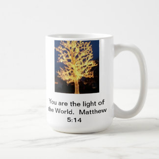Vous êtes la lumière de la tasse du monde