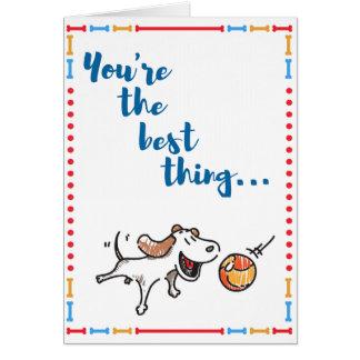 Vous êtes le meilleur ! La carte de chien