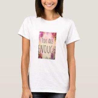 VOUS ÊTES le T-shirt d'ASSEZ de femmes
