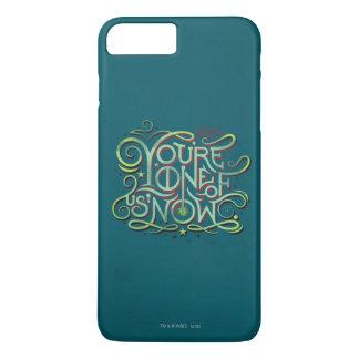 Vous êtes l'un de nous maintenant graphique vert coque iPhone 7 plus