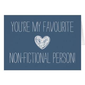 Vous êtes ma carte non-fictive préférée de