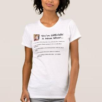 Vous êtes maman d OfficiallyA quand… T-shirts